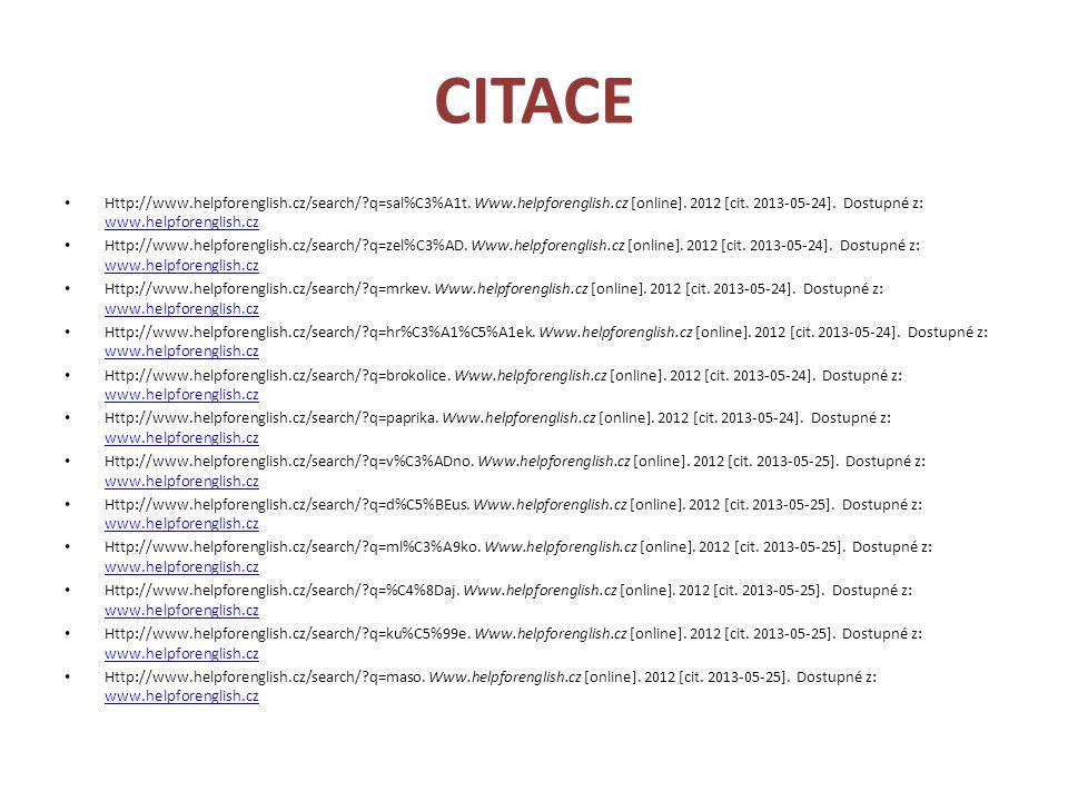 CITACE Http://www.helpforenglish.cz/search/ q=sal%C3%A1t. Www.helpforenglish.cz [online]. 2012 [cit. 2013-05-24]. Dostupné z: www.helpforenglish.cz.